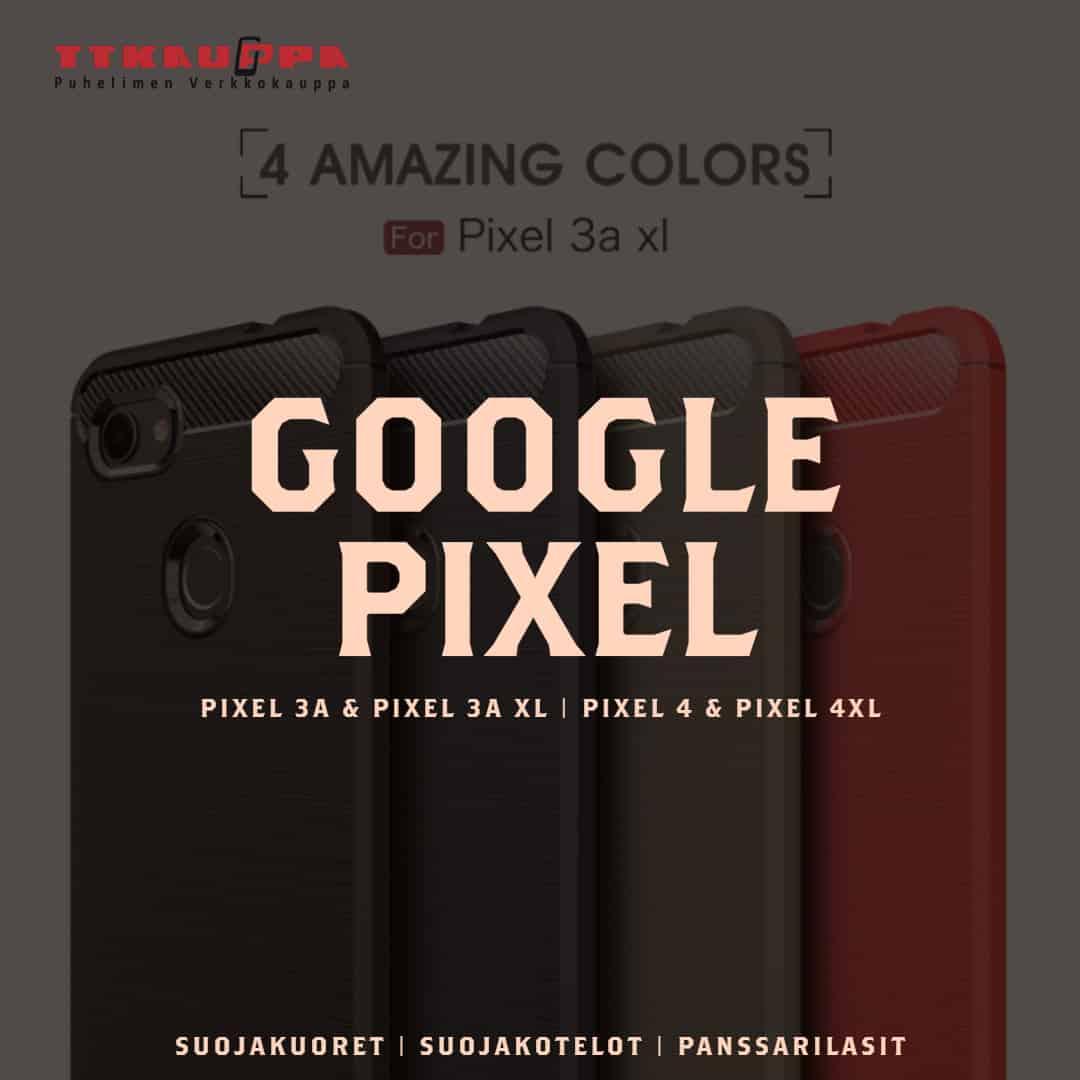 Google Pixel -puhelinsarjaan sopivat kuoret!