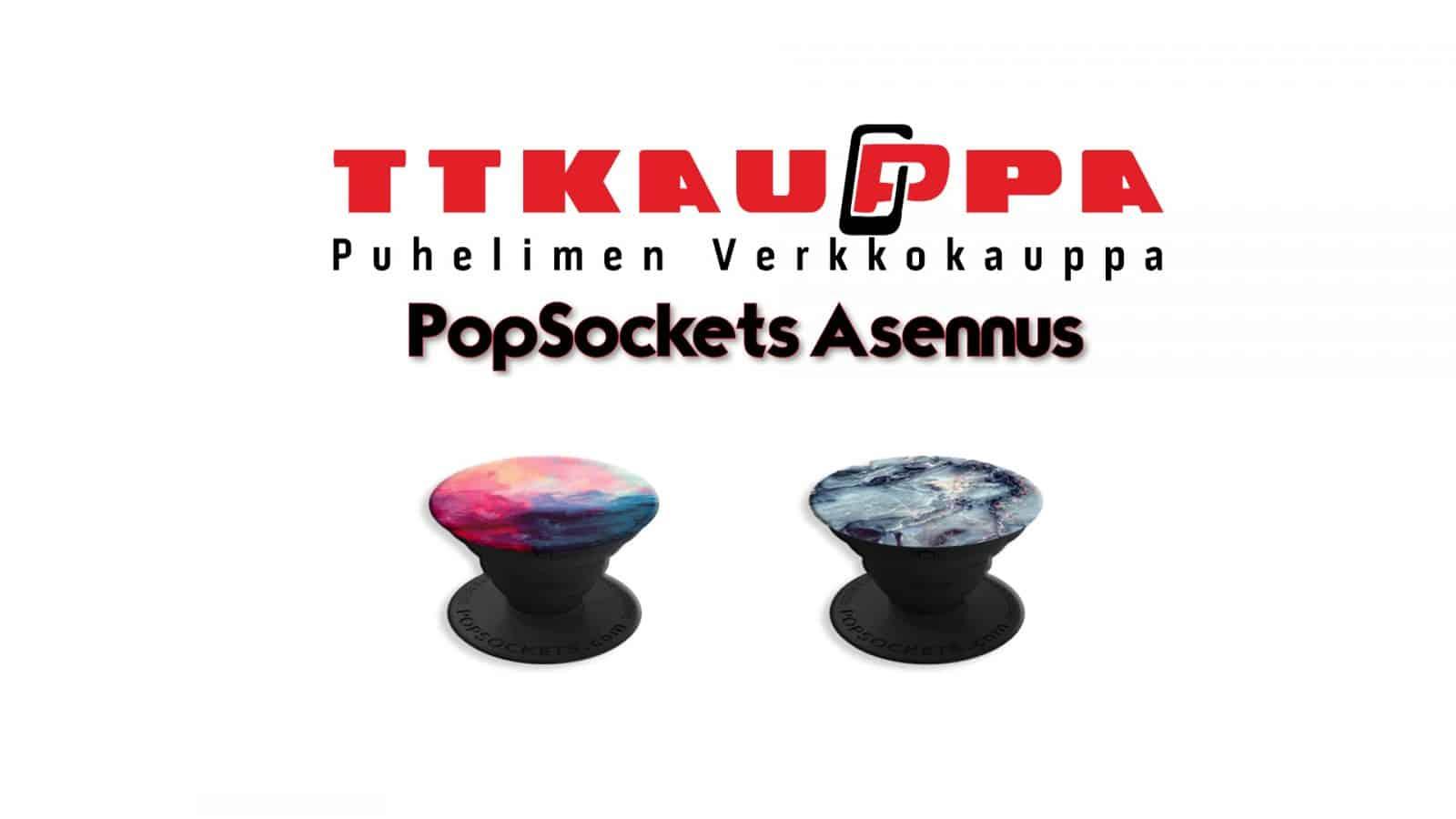PopSockets asennus