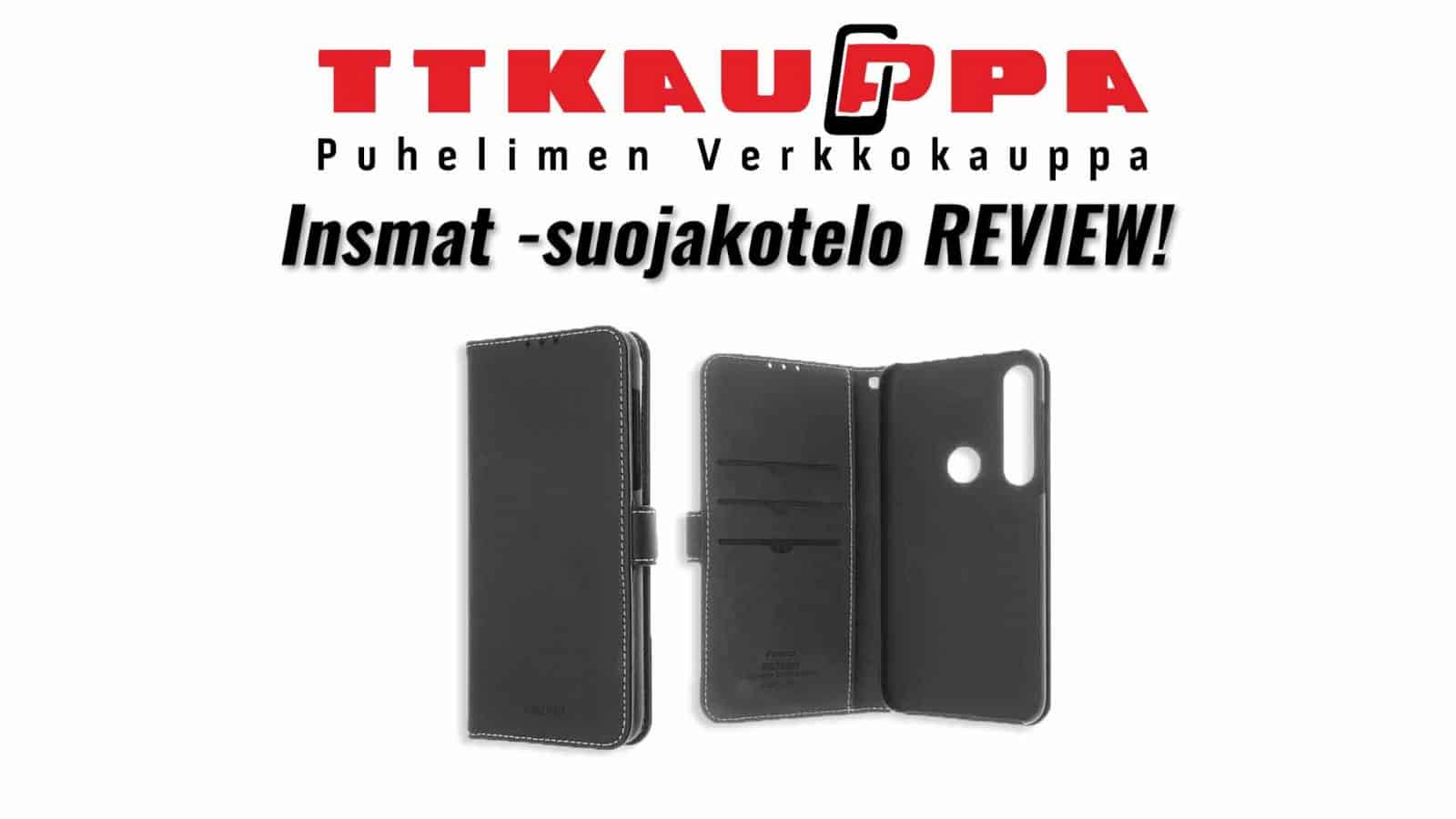 Insmat -suojakotelo REVIEW!